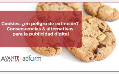 Cookies: ¿en peligro de extinción? Consecuencias & alternativas para la publicidad digital